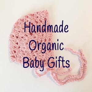 Handmade Organic Baby Gifts