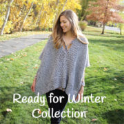 Ready for Winter collection of crochet patterns - ponchos, hats, bonnets, ear warmers, fingerless gloves, and cowl crochet patterns by Little Monkeys Design.