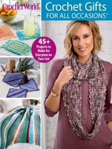 Crochet World Crochet Gifts Special Edition Spring 2018