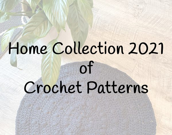Home Collection 2021 crochet patterns for the home by Little Monkeys Designs